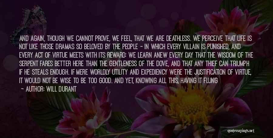 Life Feel Good Quotes By Will Durant