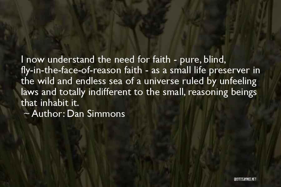 Life Fly By Quotes By Dan Simmons