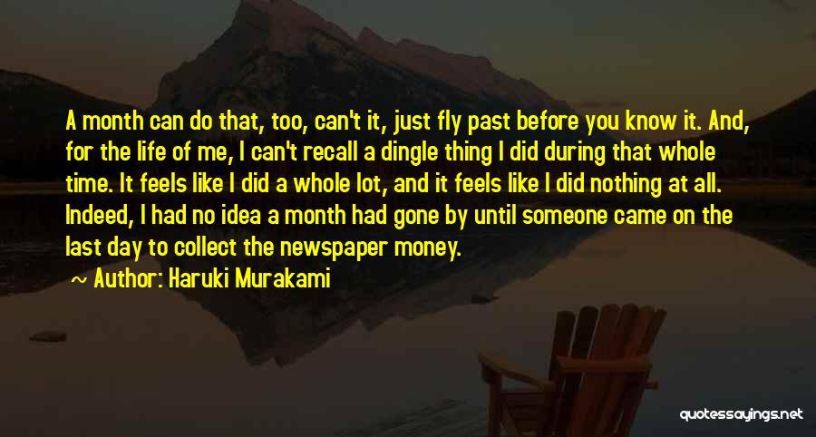 Life Fly By Quotes By Haruki Murakami