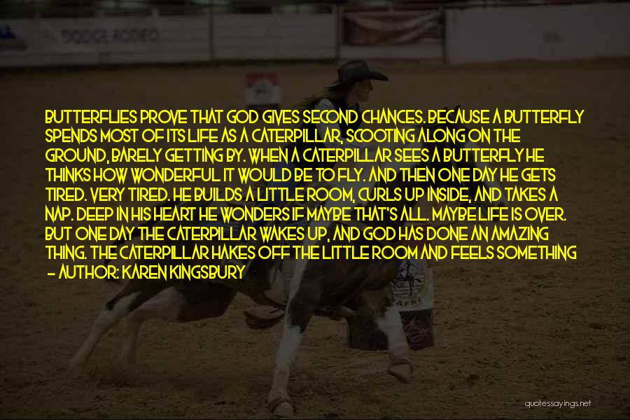 Life Fly By Quotes By Karen Kingsbury