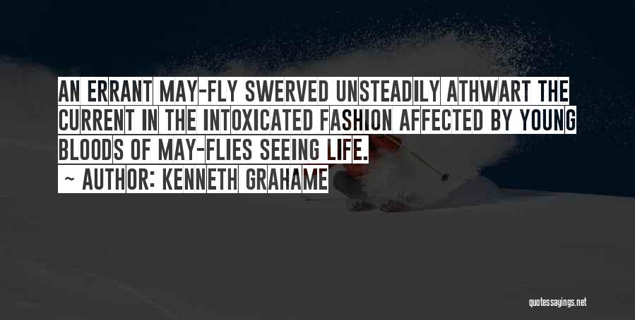 Life Fly By Quotes By Kenneth Grahame