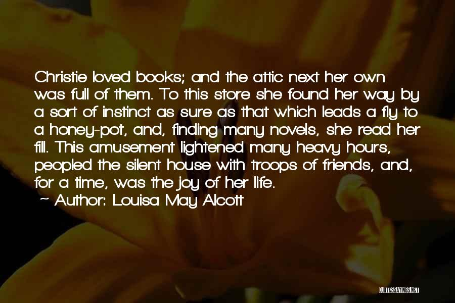 Life Fly By Quotes By Louisa May Alcott