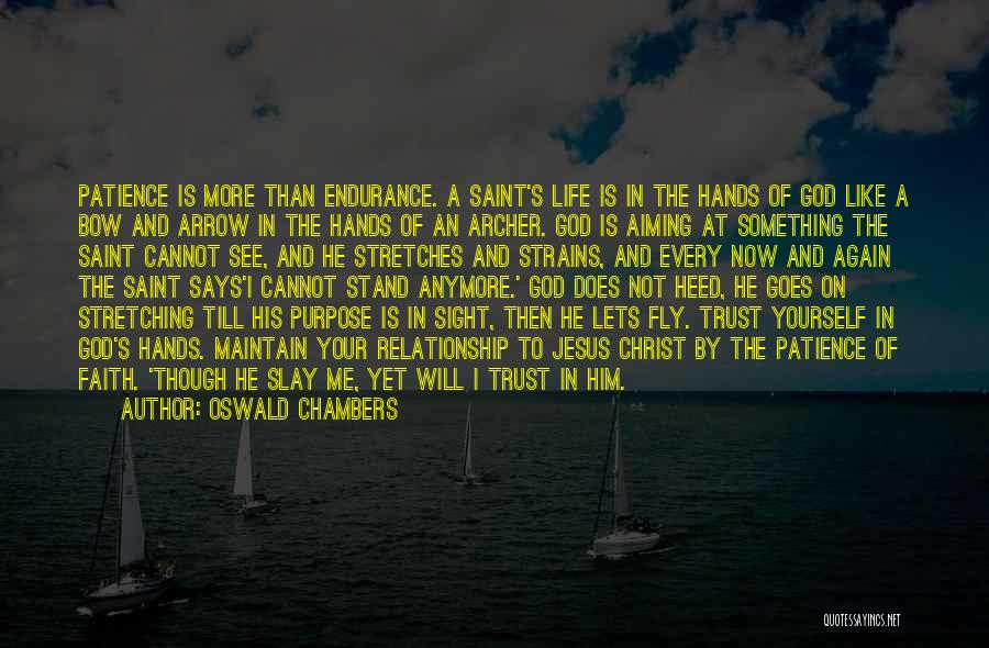 Life Fly By Quotes By Oswald Chambers