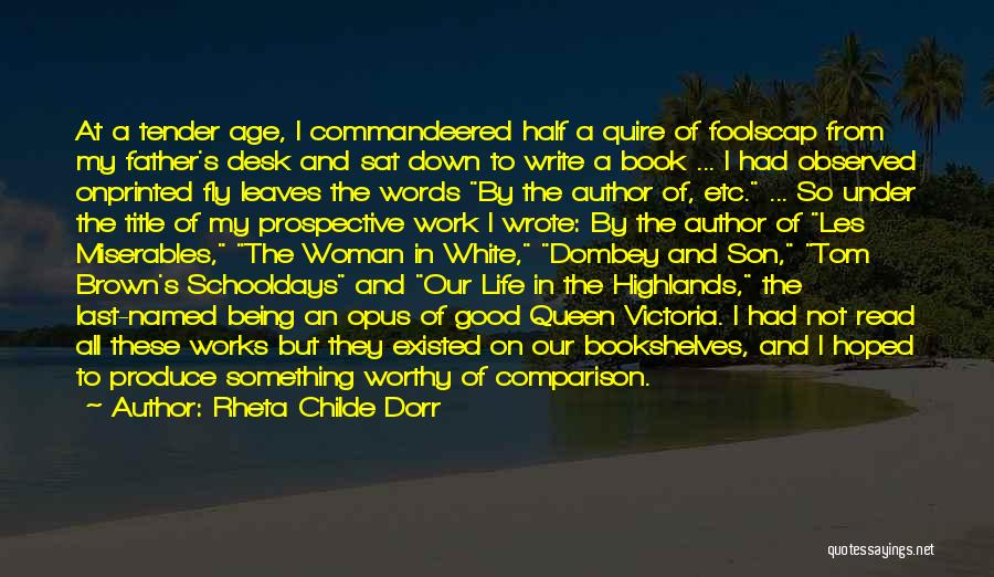 Life Fly By Quotes By Rheta Childe Dorr