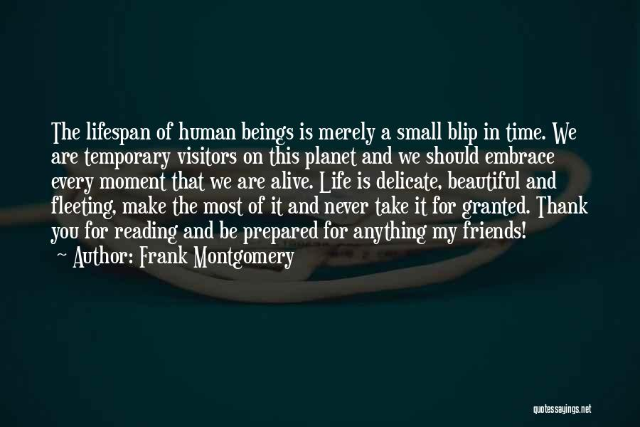 Life For Friends Quotes By Frank Montgomery