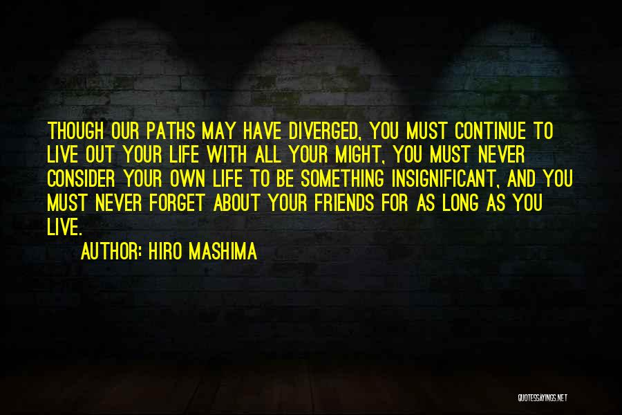 Life For Friends Quotes By Hiro Mashima