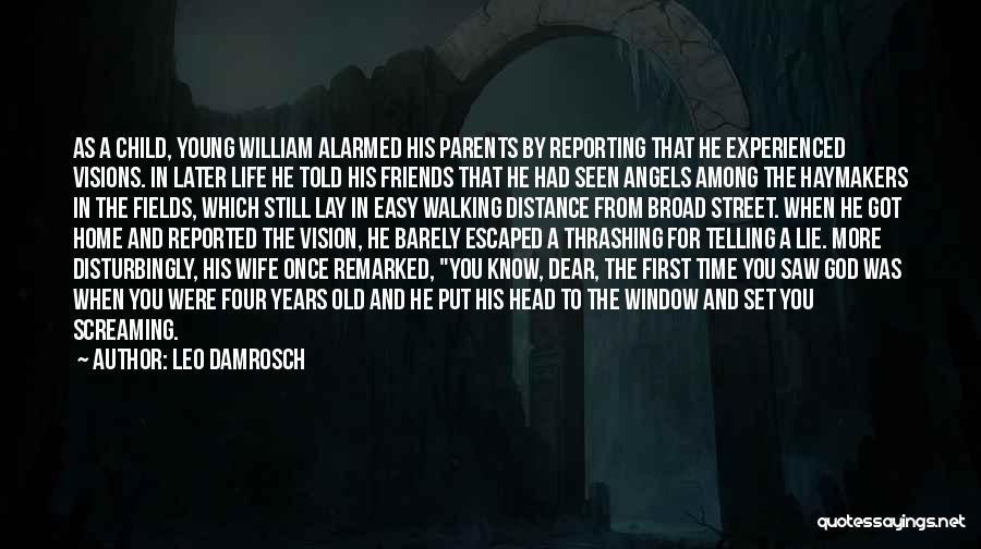 Life For Friends Quotes By Leo Damrosch