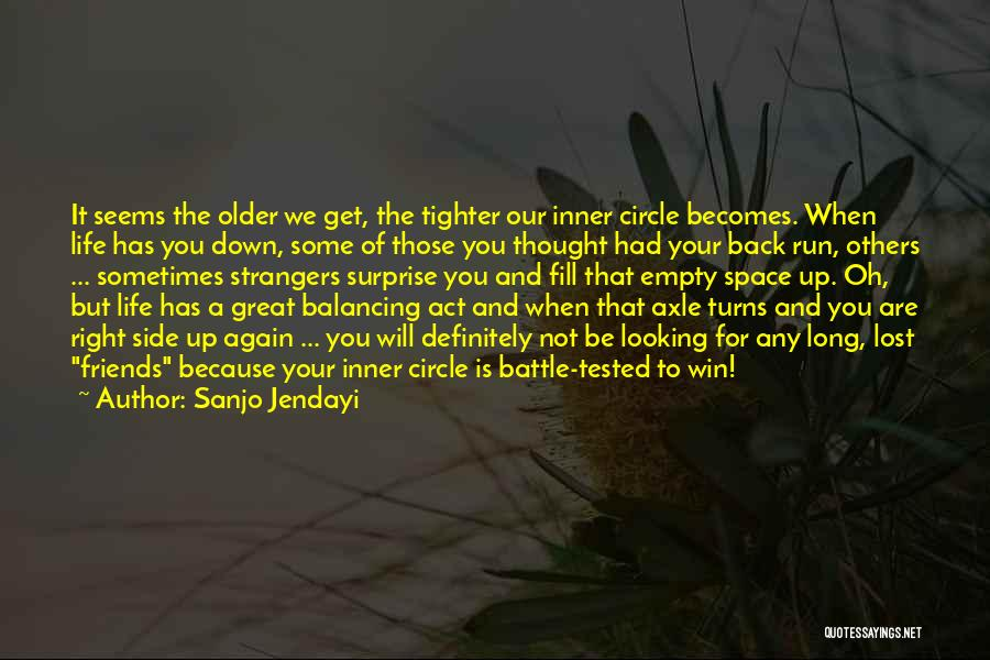 Life For Friends Quotes By Sanjo Jendayi