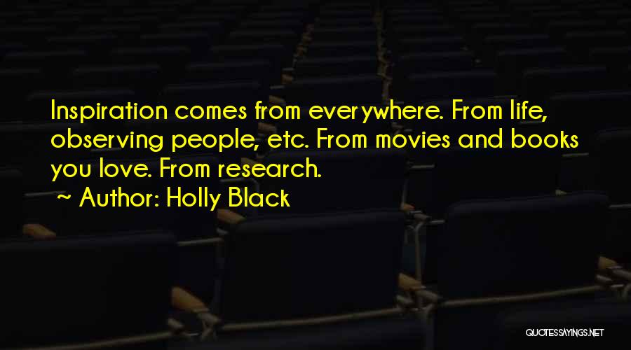 Life From Books And Movies Quotes By Holly Black