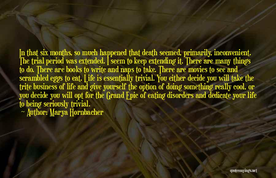 Life From Books And Movies Quotes By Marya Hornbacher