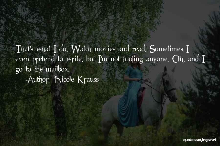 Life From Books And Movies Quotes By Nicole Krauss