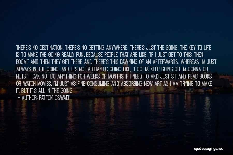Life From Books And Movies Quotes By Patton Oswalt