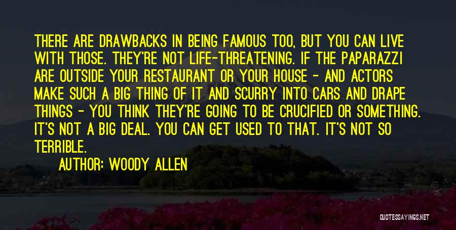 Life From Famous Actors Quotes By Woody Allen
