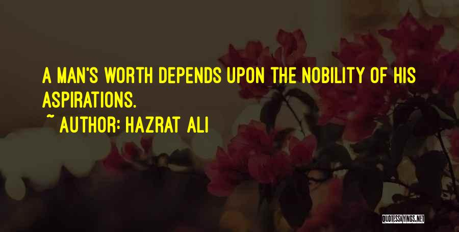 Life From Hazrat Ali Quotes By Hazrat Ali
