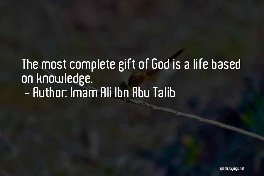 Life From Hazrat Ali Quotes By Imam Ali Ibn Abu Talib