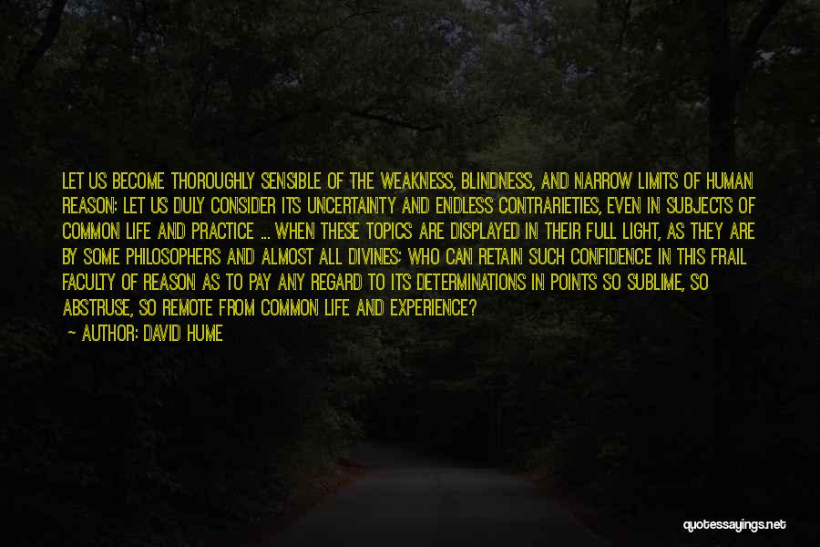 Life From Philosophers Quotes By David Hume