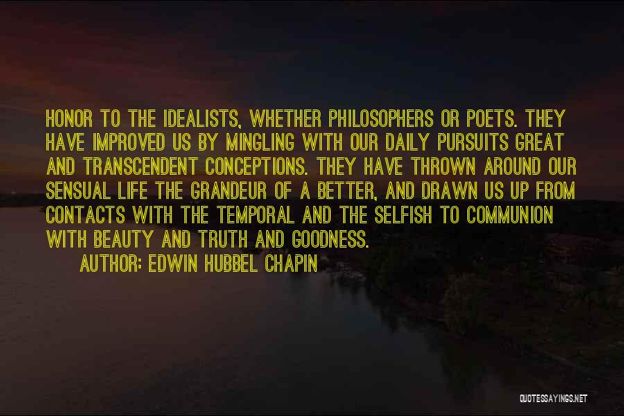 Life From Philosophers Quotes By Edwin Hubbel Chapin