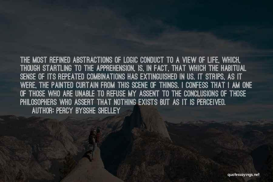 Life From Philosophers Quotes By Percy Bysshe Shelley