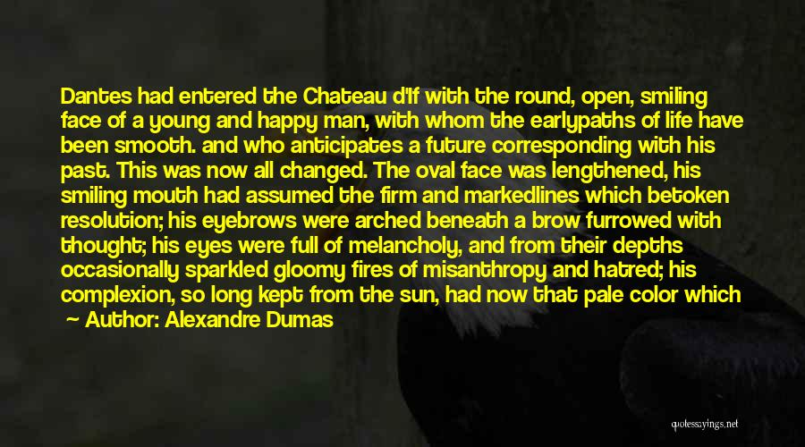 Life Full Of Color Quotes By Alexandre Dumas