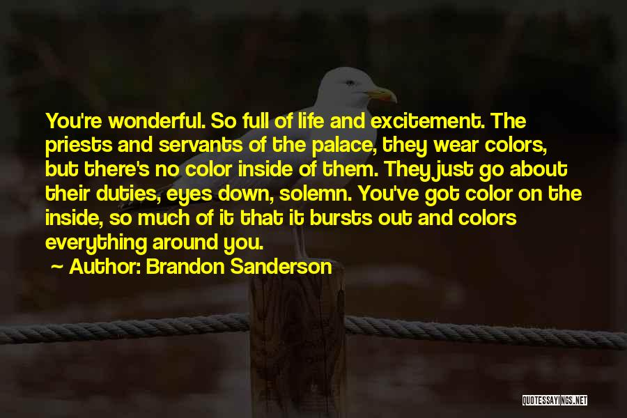 Life Full Of Color Quotes By Brandon Sanderson