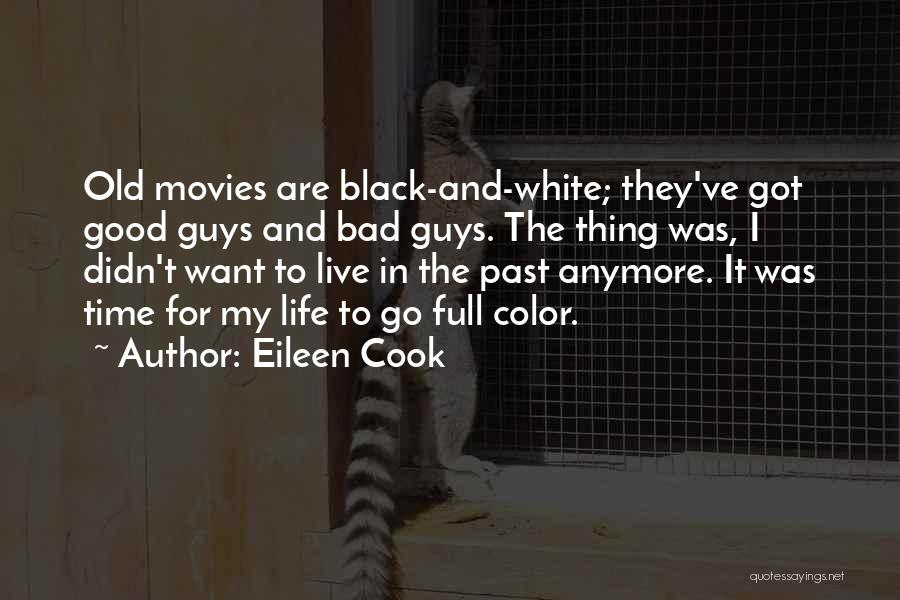 Life Full Of Color Quotes By Eileen Cook