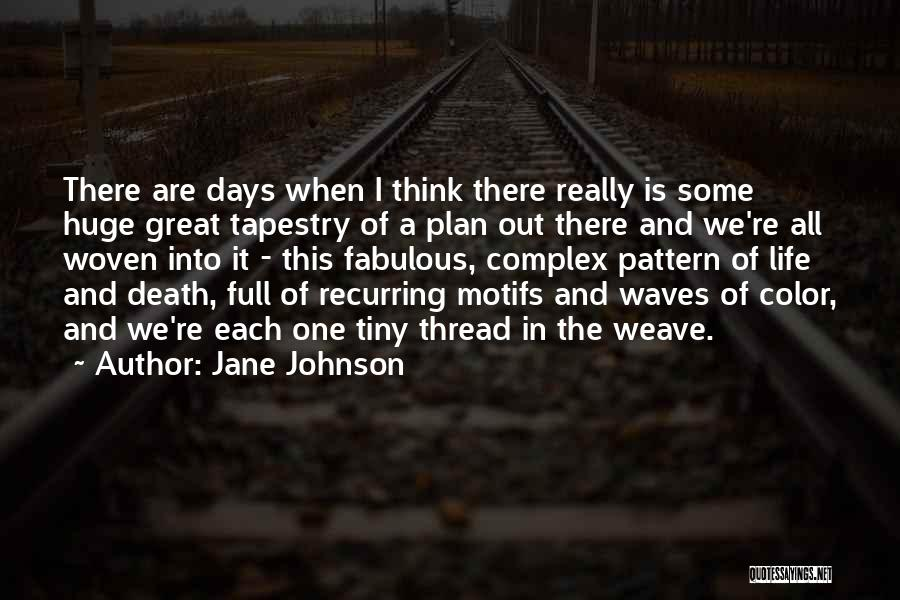 Life Full Of Color Quotes By Jane Johnson