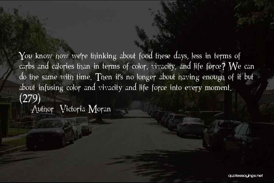 Life Full Of Color Quotes By Victoria Moran