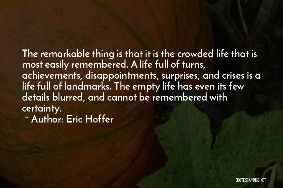 Life Full Of Surprises Quotes By Eric Hoffer