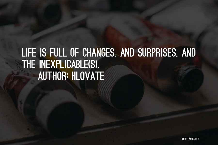 Life Full Of Surprises Quotes By Hlovate