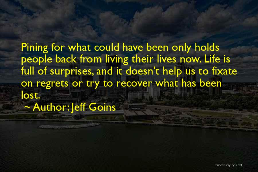 Life Full Of Surprises Quotes By Jeff Goins