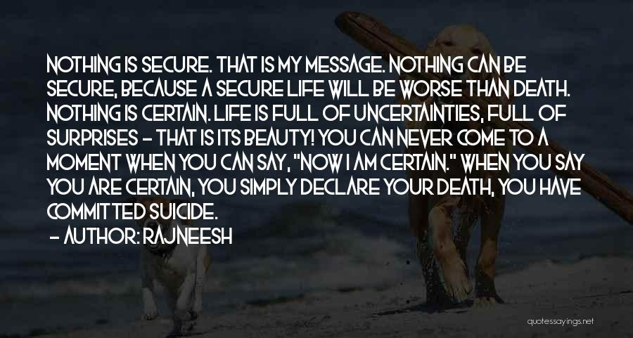 Life Full Of Surprises Quotes By Rajneesh