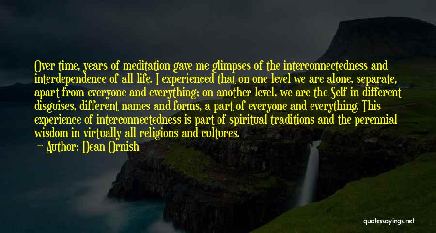 Life Gave Me Quotes By Dean Ornish