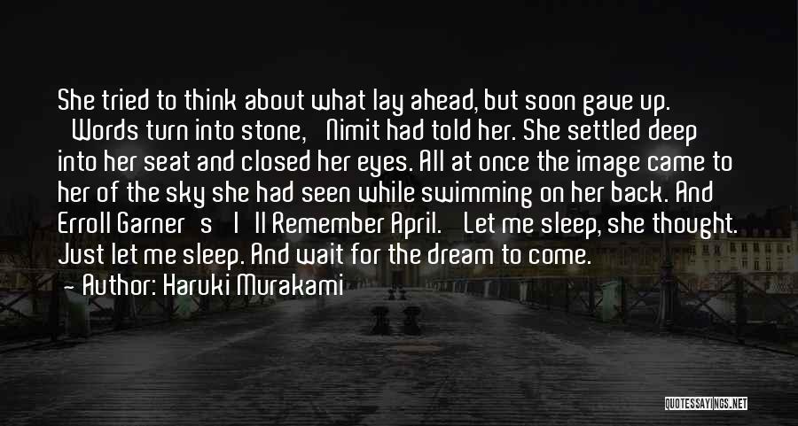 Life Gave Me Quotes By Haruki Murakami