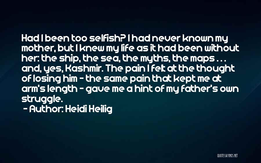 Life Gave Me Quotes By Heidi Heilig