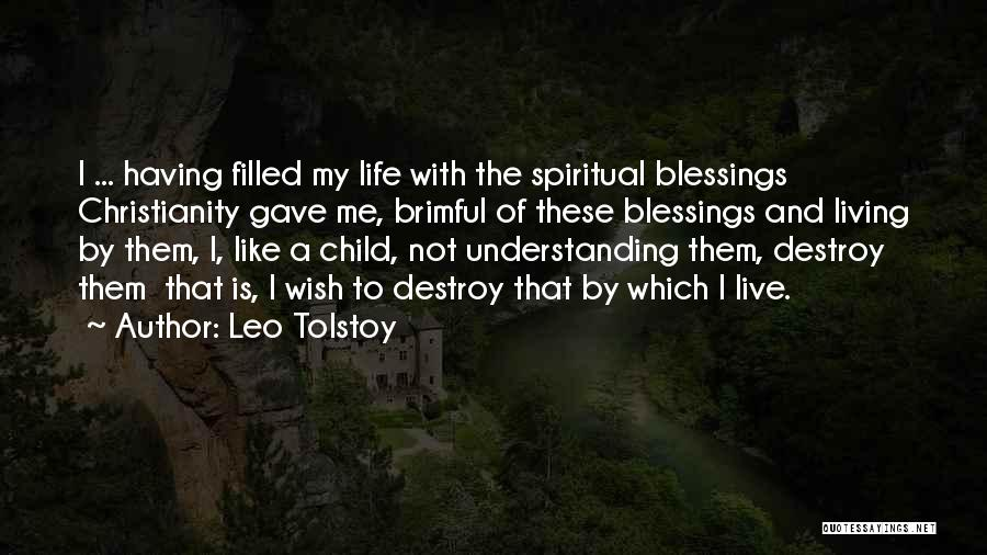 Life Gave Me Quotes By Leo Tolstoy