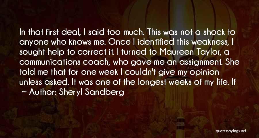 Life Gave Me Quotes By Sheryl Sandberg