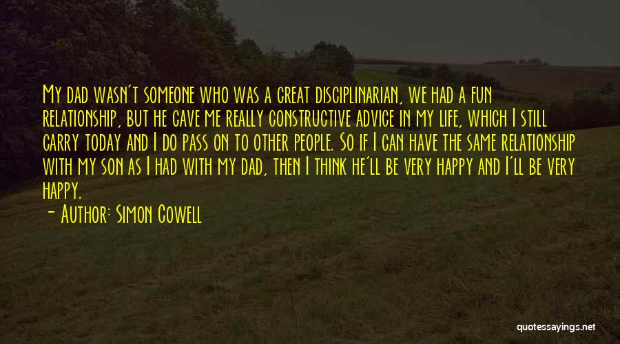 Life Gave Me Quotes By Simon Cowell