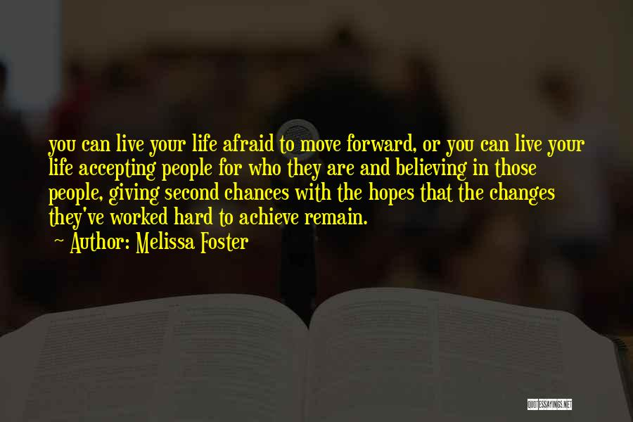 Life Giving Second Chances Quotes By Melissa Foster