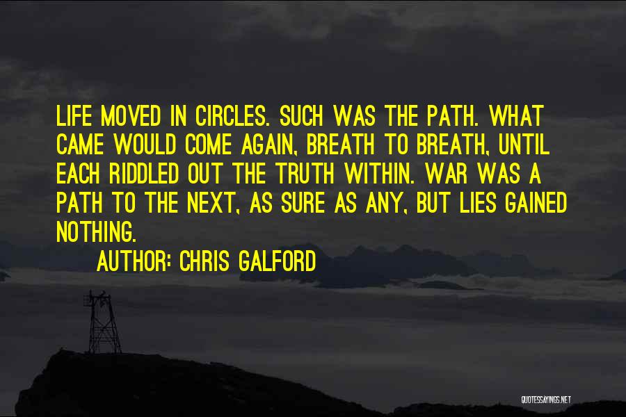 Life Goes In Circles Quotes By Chris Galford