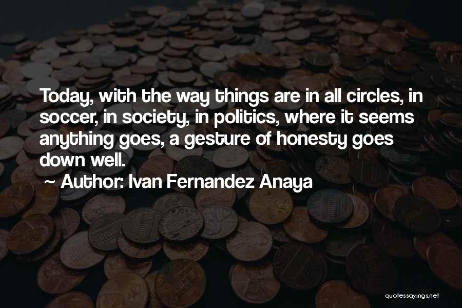 Life Goes In Circles Quotes By Ivan Fernandez Anaya