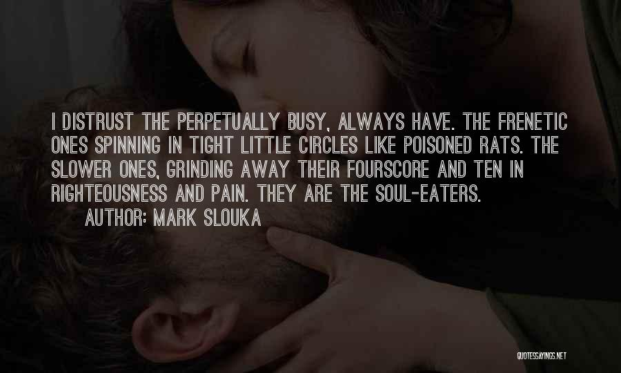 Life Goes In Circles Quotes By Mark Slouka