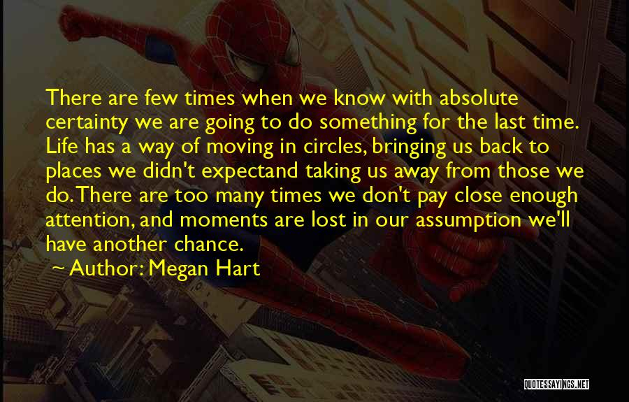 Life Goes In Circles Quotes By Megan Hart