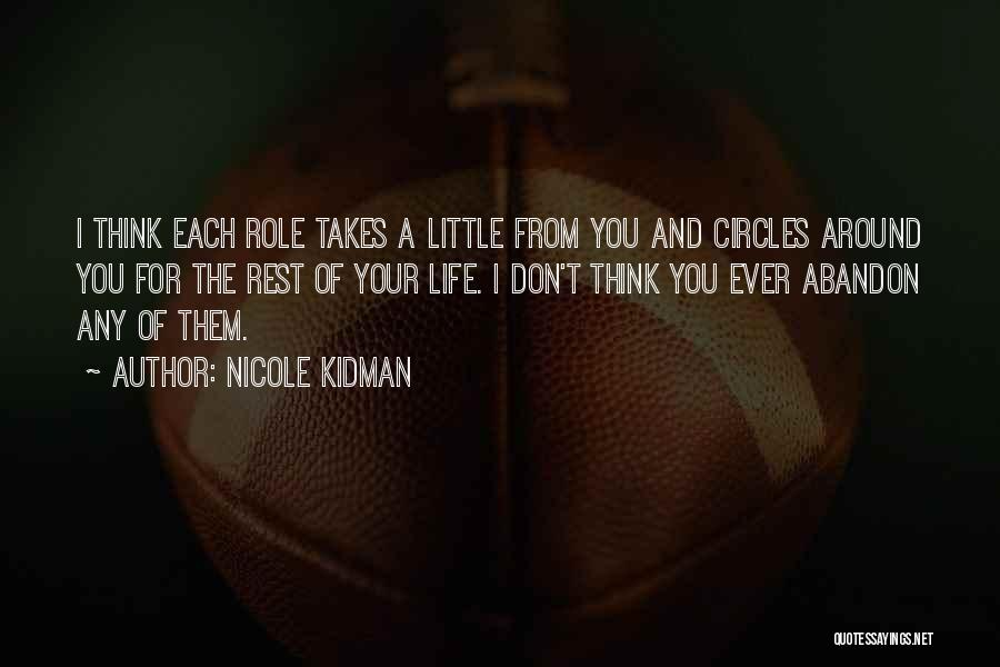 Life Goes In Circles Quotes By Nicole Kidman