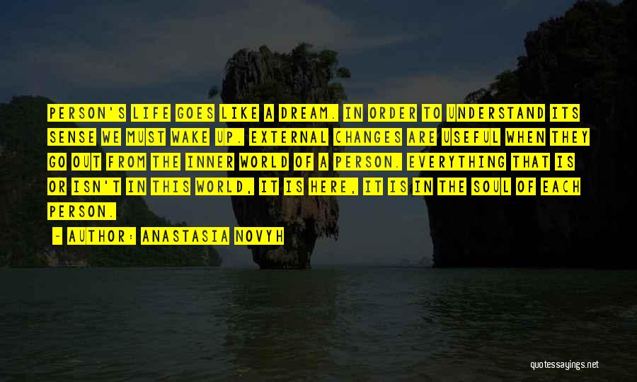Life Goes Quotes By Anastasia Novyh