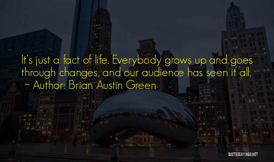 Life Goes Quotes By Brian Austin Green
