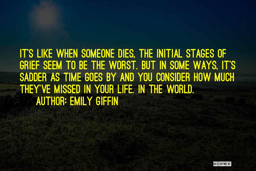 Life Goes Quotes By Emily Giffin