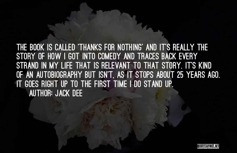 Life Goes Quotes By Jack Dee