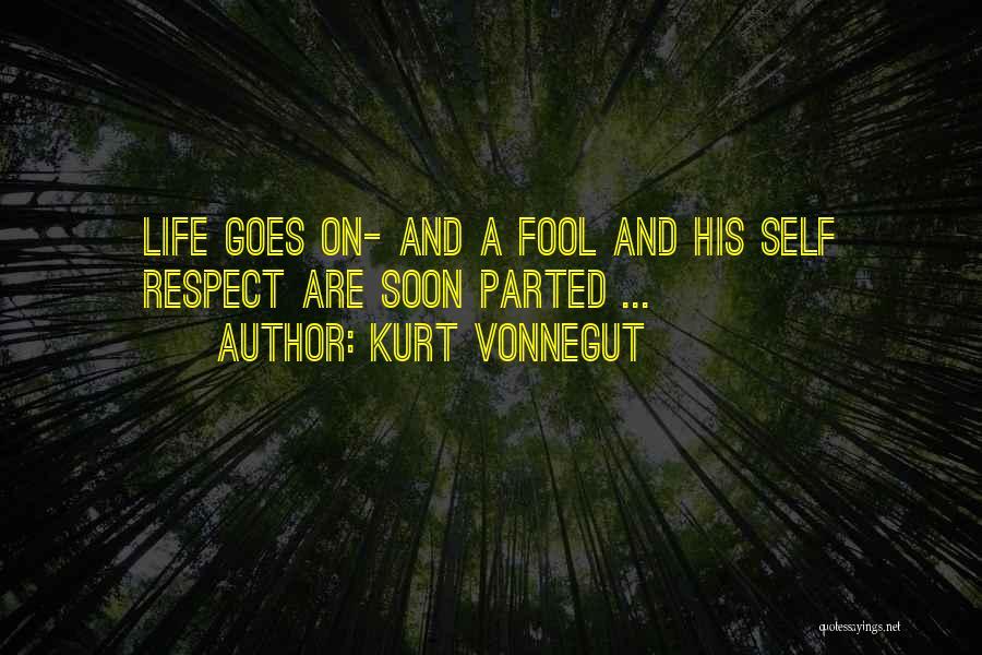 Life Goes Quotes By Kurt Vonnegut