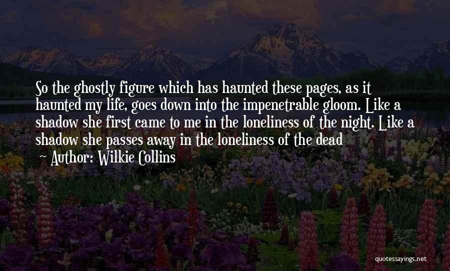 Life Goes Quotes By Wilkie Collins