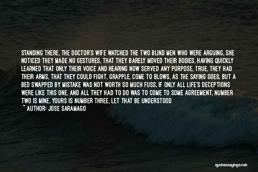 Life Goes So Quickly Quotes By Jose Saramago